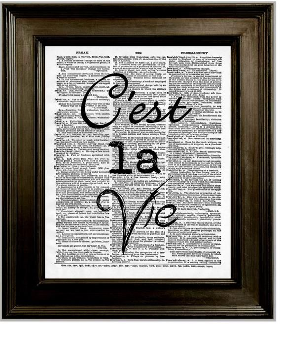 C'est La Vie Art Print 8 x 10 Dictionary Page - French Quote - Romantic - French Language - Foreign Romance - Word Art-------------------------------------------------------------------This art print is reproduced from digital art created by me.  It features the quote: