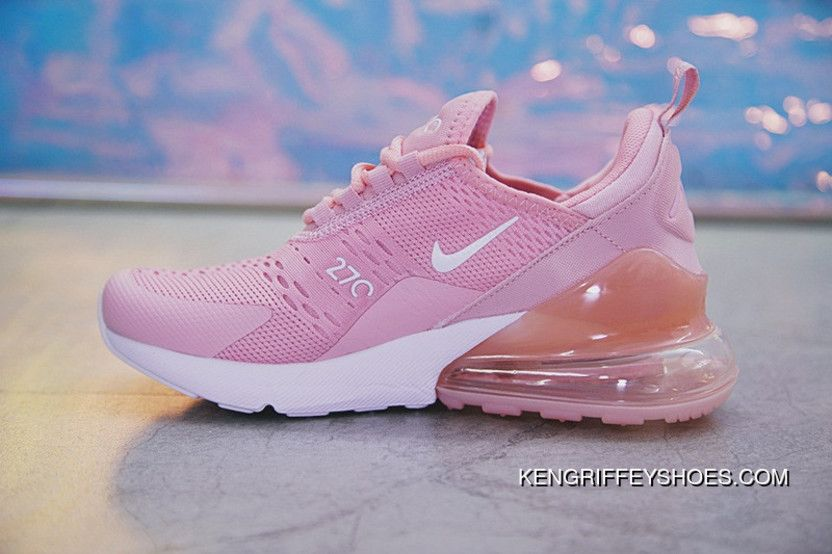 38552527f86 18SS Nike Air Max 270 AH8050-610 Pink White Women New Year Deals in ...