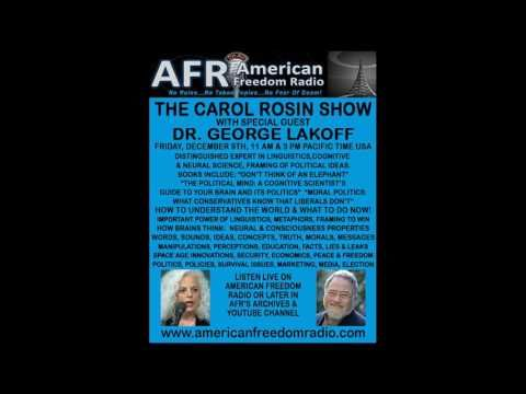 Exclusive: How Trump Won & How All Can Win-Win Now! Dr. George Lakoff On The Carol Rosin Show - YouTube