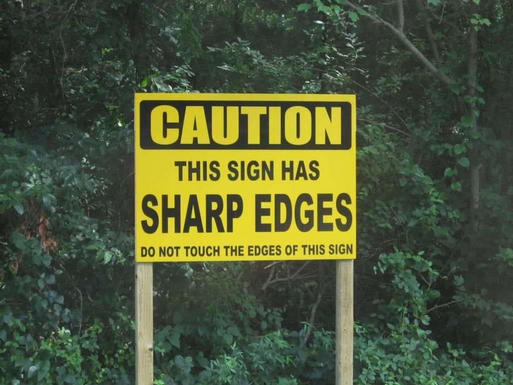 Image result for this sign has sharp edges