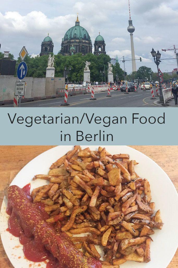 Vegetarian Vegan Food In Berlin Vegetarian Food Vegan Recipes