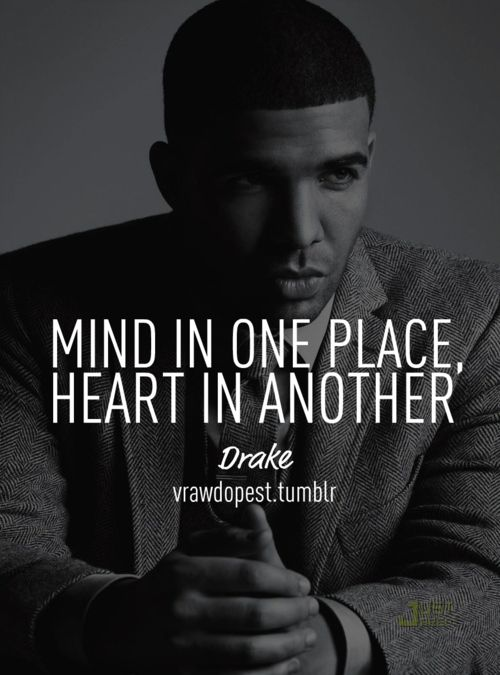 drake quotes | Tumblr | RaPpEr'S DeLiGhT!! | Quotes, Drake quotes