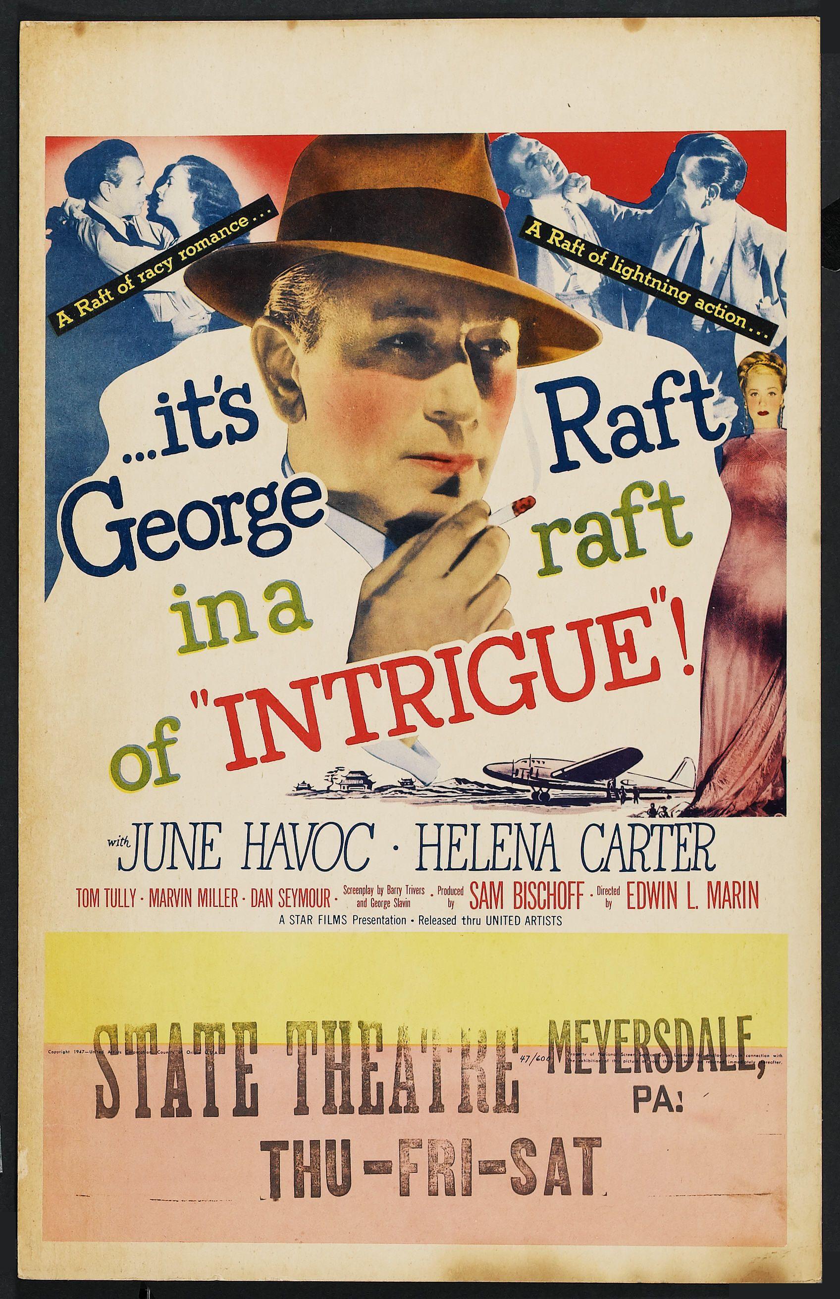 Intrigue (1947) Stars Raft, June Havoc, Helena