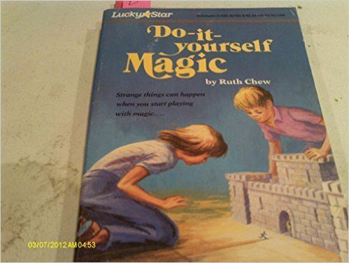 Do it yourself magic ruth chew 9780590407847 amazon books do it yourself magic ruth chew 9780590407847 amazon books solutioingenieria Choice Image