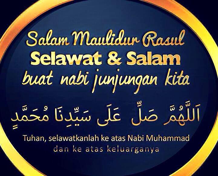 Salam Maulidur Rasul 1437h Islamic Quotes Quran Quotes Rainbow Quote