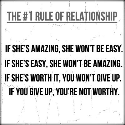 The 1 Rule Of Relationship Relationship Rules Memes Quotes Words