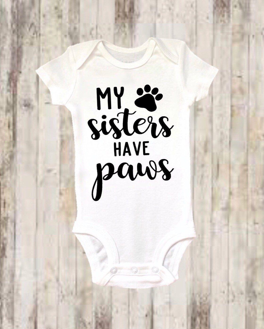 4acba8ccea842 Baby onesie ® , Funny onesie ®, My Sisters Have Paws, Bodysuit, Baby ...