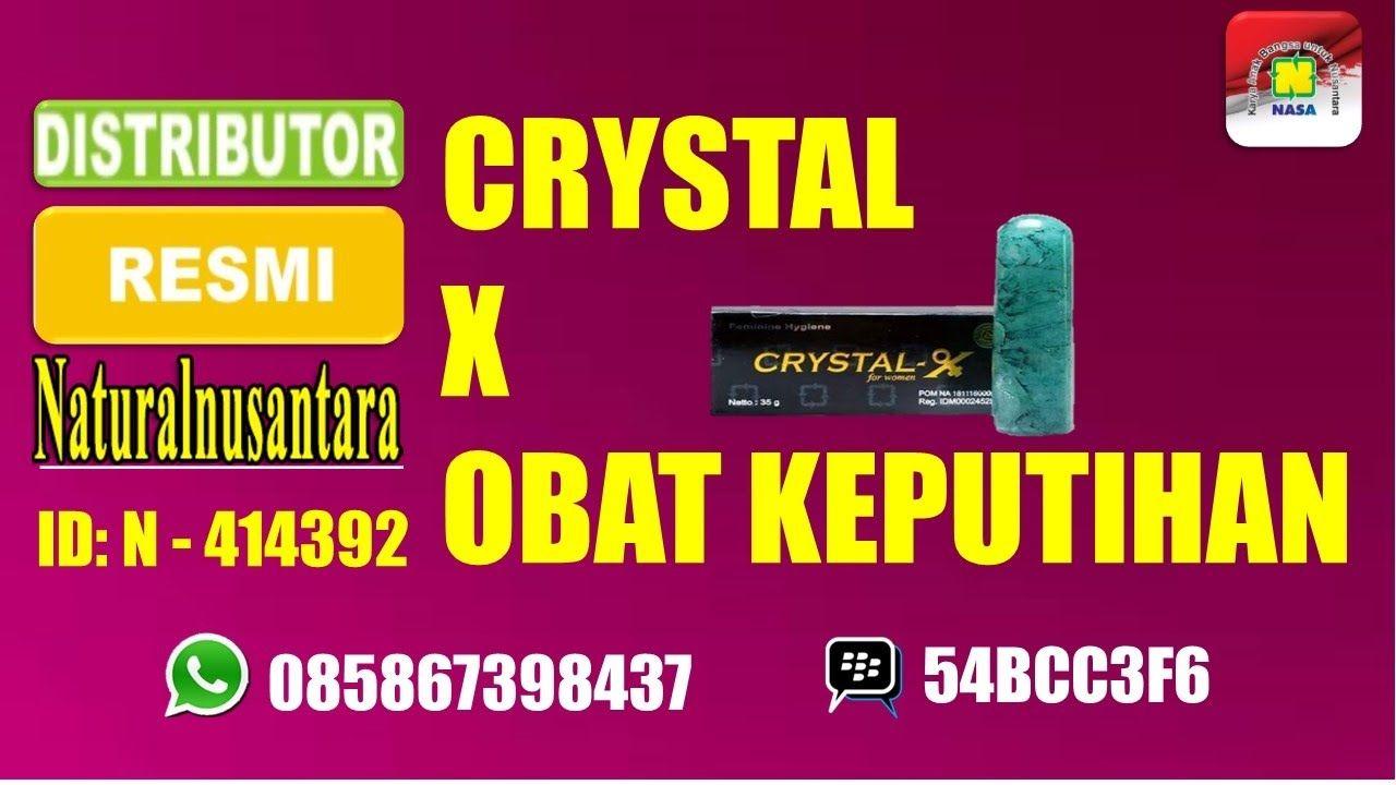 Crystal X Obat Keputihan Alami Daftar Harga Terkini Dan Terlengkap Cristal Kristal Original Herbal Manfaat Fungsi2 Dosis Cara Pakai