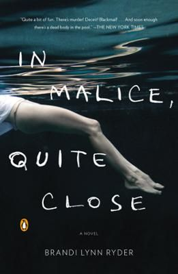 In Malice, Quite Close by Brandi Lynn Ryder, Click to Start Reading eBook, A haunting and sophisticated debut in which priceless art and unspeakable desires converge.   French