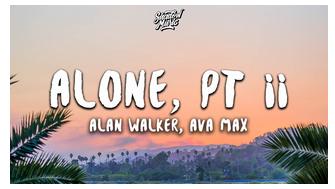 Lagu Alan Walker Ava Max Alone Pt 2 Mp3 Lagu Alan Walker Gambar Orang