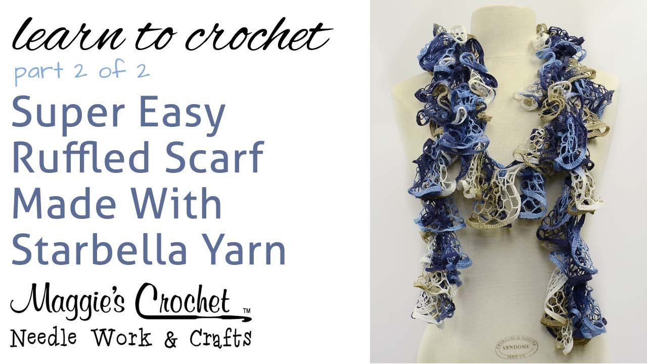 Crochet Ruffled Scarf Super Easy - Starbella Yarn Free Pattern Part ...