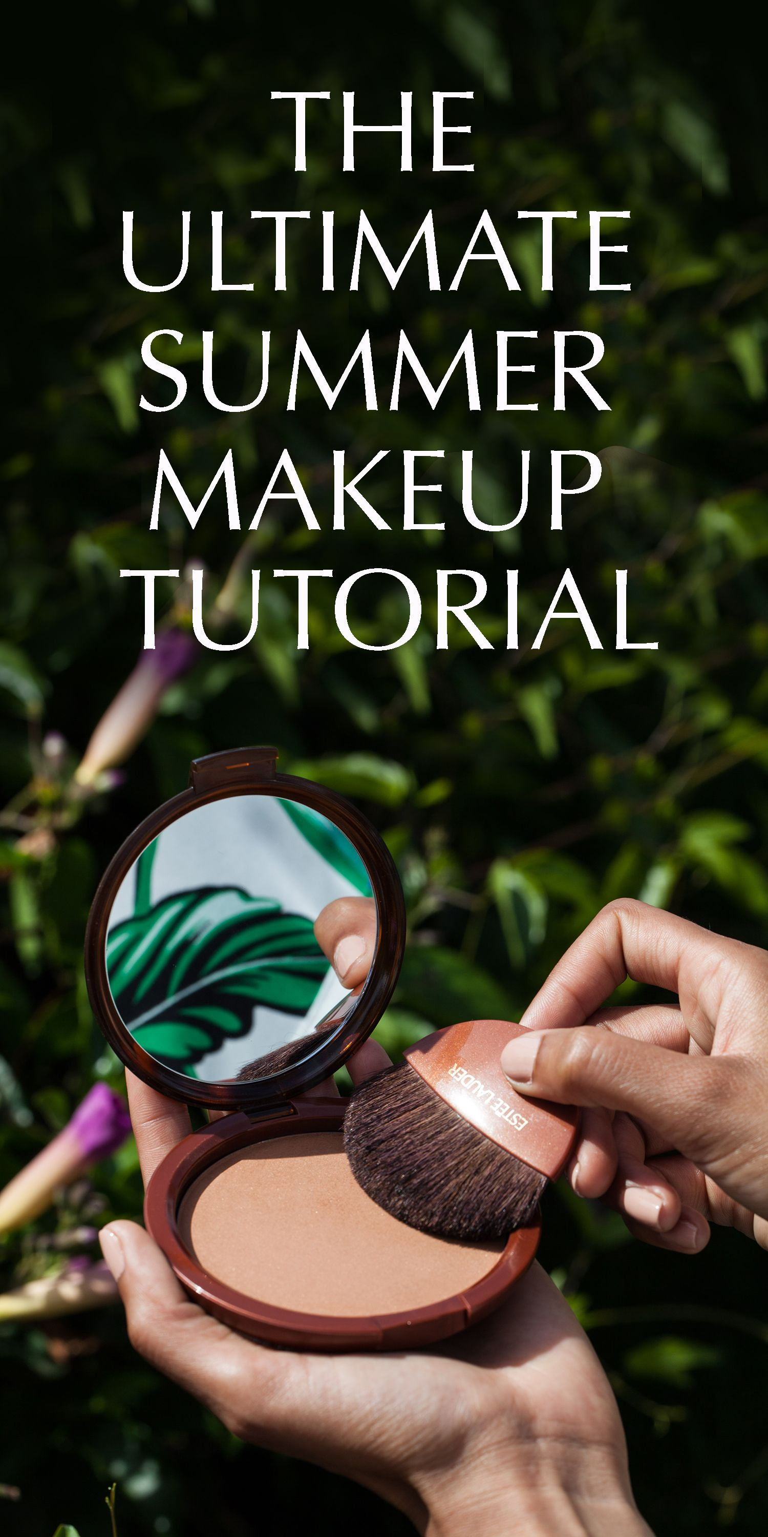 The ultimate summer makeup tutorial to transform you into