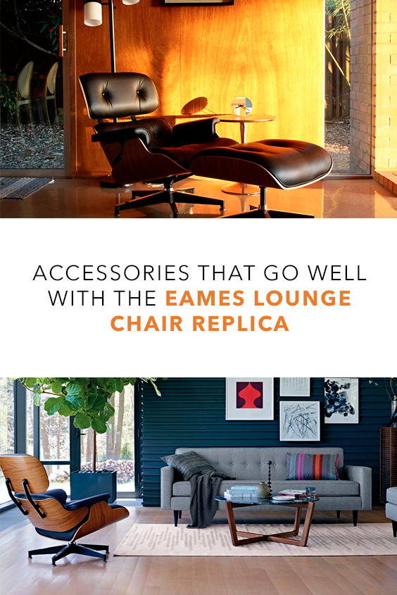 Accessories That Go Well With The Eames Lounge Chair Replica