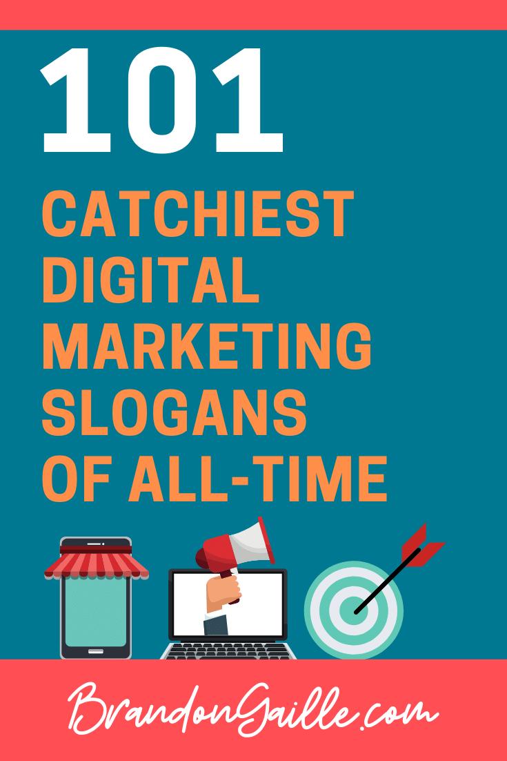 101 Catchy Digital Marketing Slogans Marketing Slogans Business Slogans Digital Marketing