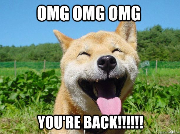 OMG OMG OMG You're BACK!!!!!! - OMG OMG OMG You're BACK!!!!!! Misc ...