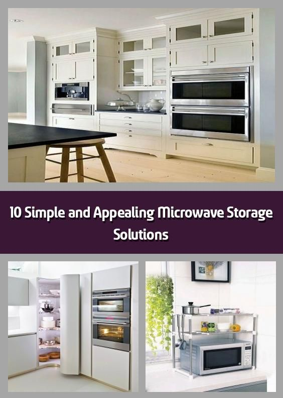 10 simple and appealing microwave storage solutions how to put your microwave neatly take the on kitchen organization microwave id=44977