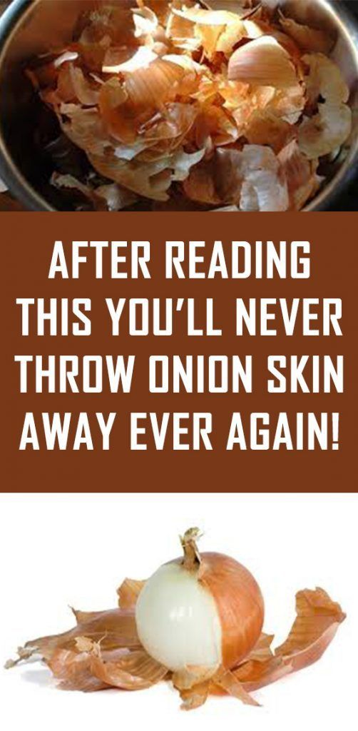 After Reading This You'll Never Throw Onion Skin Away Ever