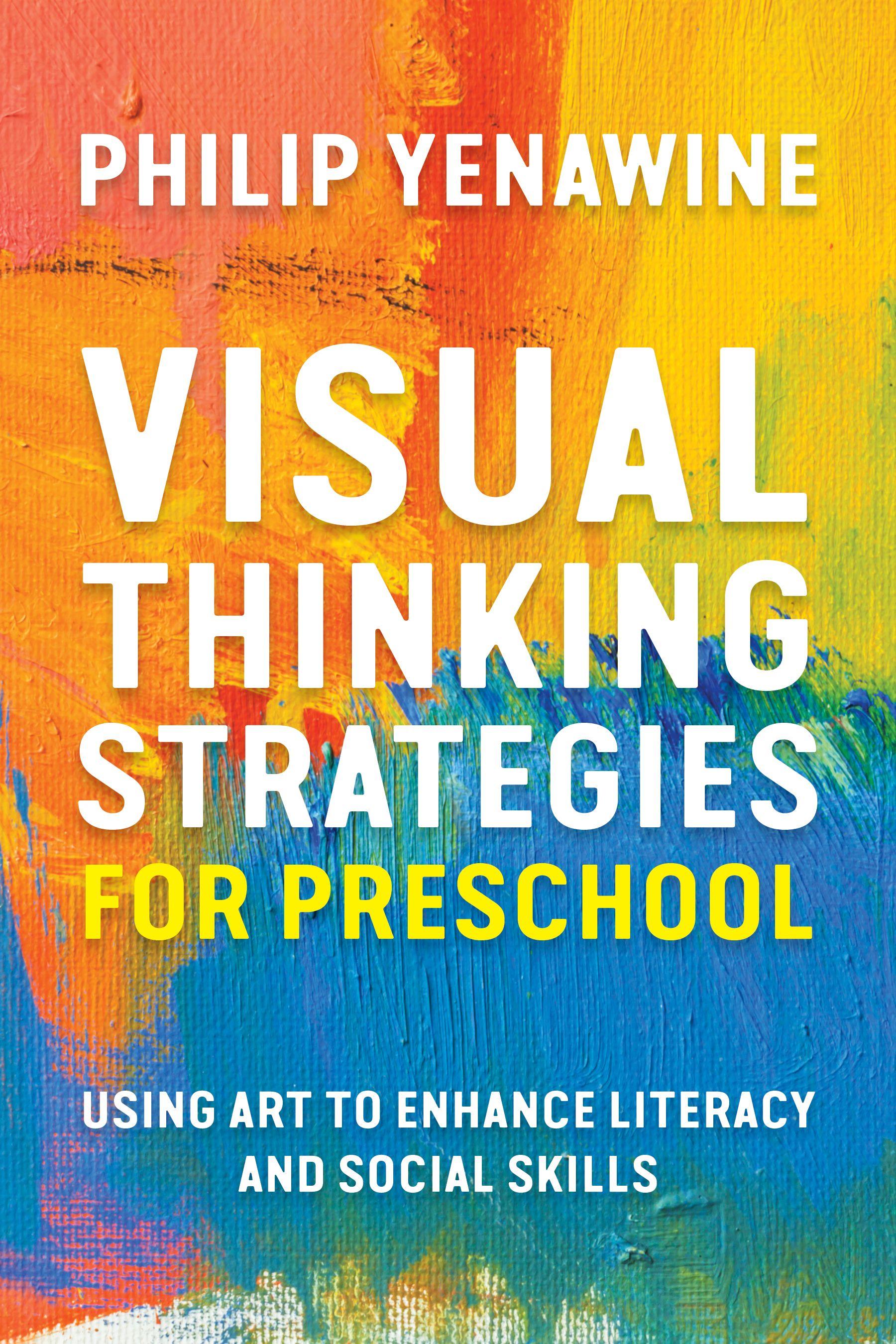 Visual Thinking Strategies For Preschool Using Art To