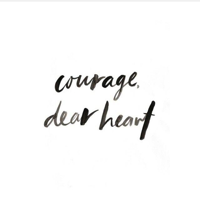courage dear heart quotes frases arte de palabras palabras. Black Bedroom Furniture Sets. Home Design Ideas