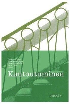 Kuntoutuminen / Ilona Autti-Rämö, Anna-Liisa Salminen, Marketta Rajavaara, Aarne Ylinen.