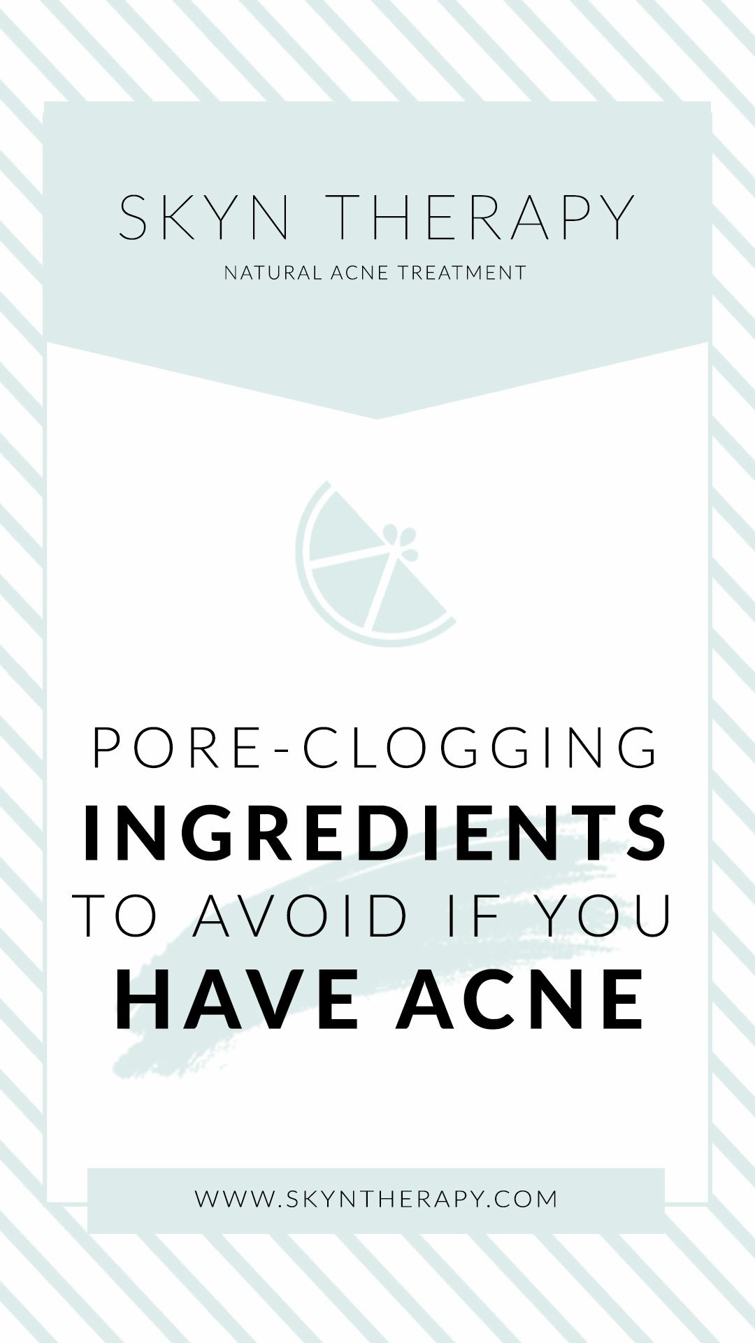 Pore clogging ingredients to avoid for acne prone skin