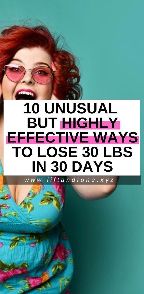 10 unusual but highly effective ways to lose 30 pounds in 30 days   diet to lose weight   dieting to...
