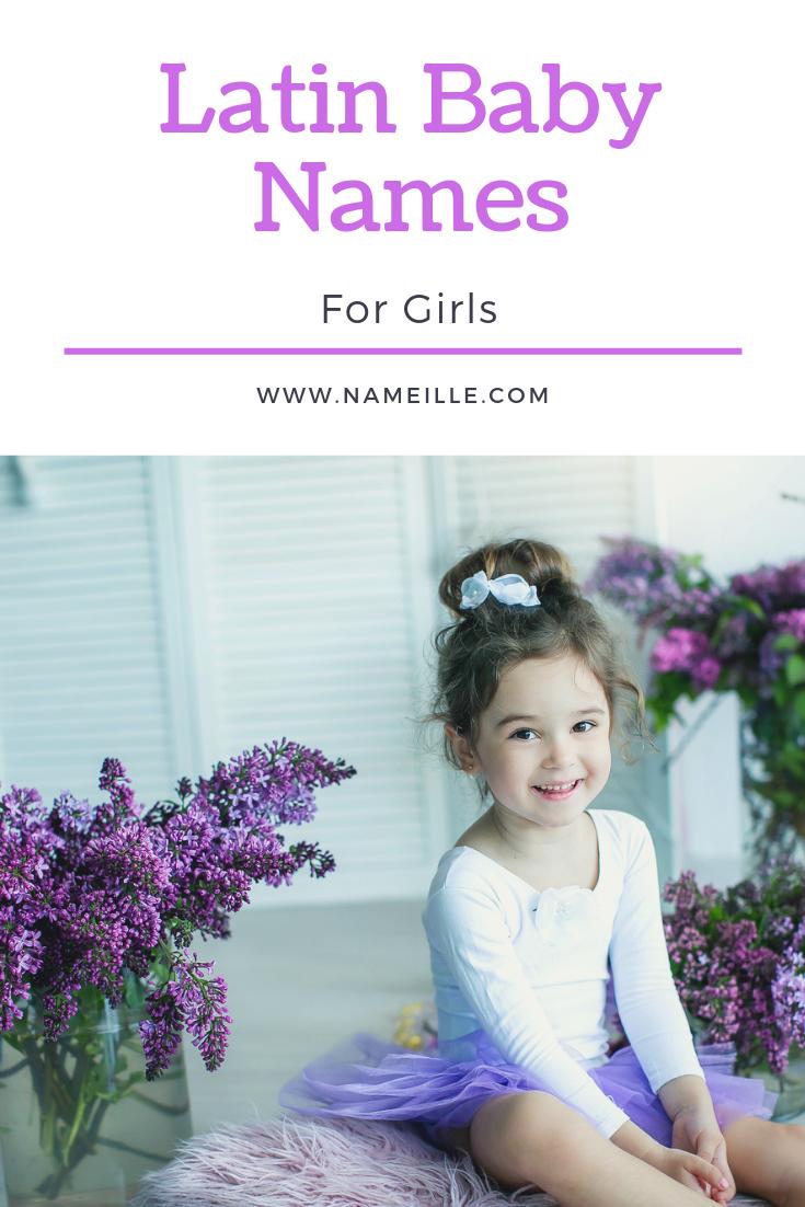Beautiful and Elegant Latin Names for Girls | Latin girl ...