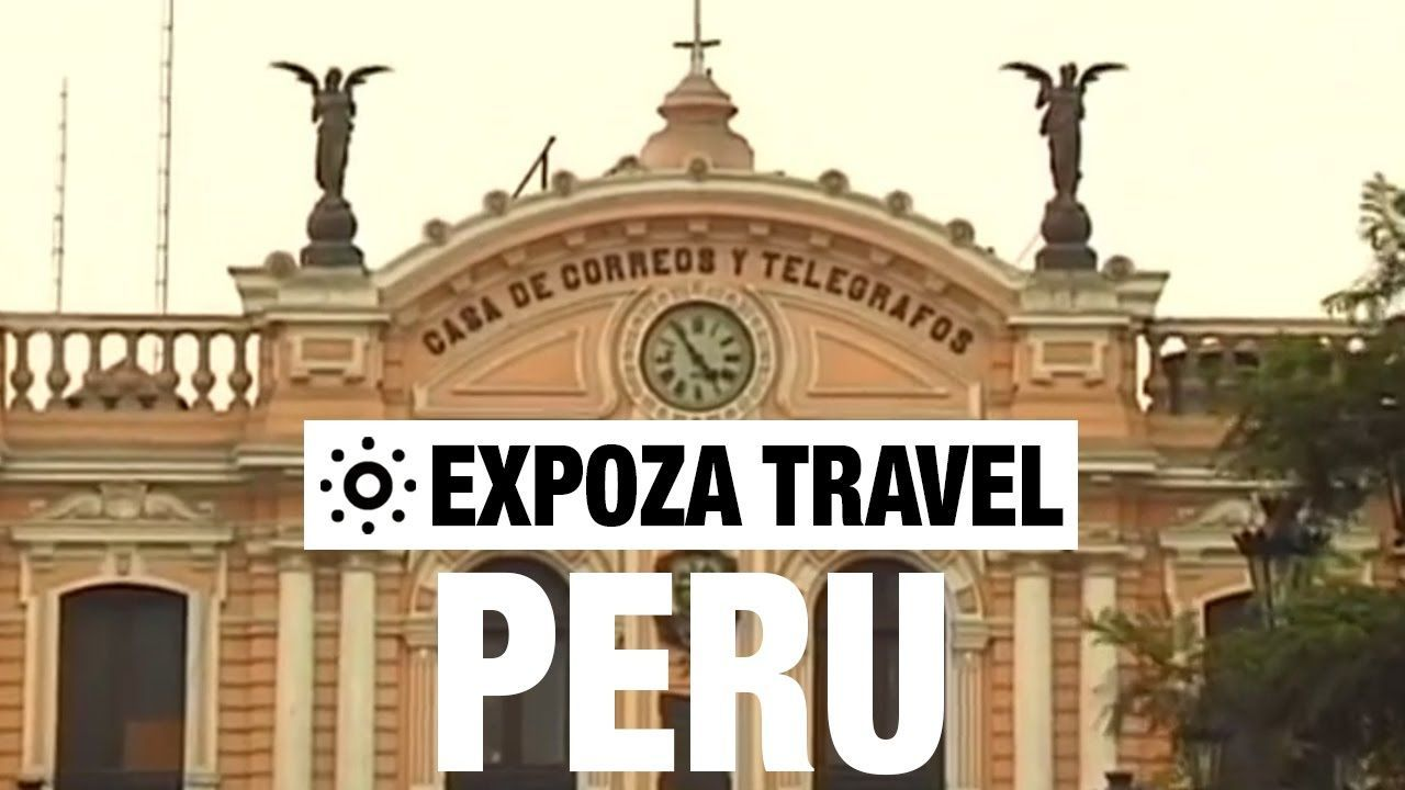 Peru vacation travel video guide • great destinations | travel.