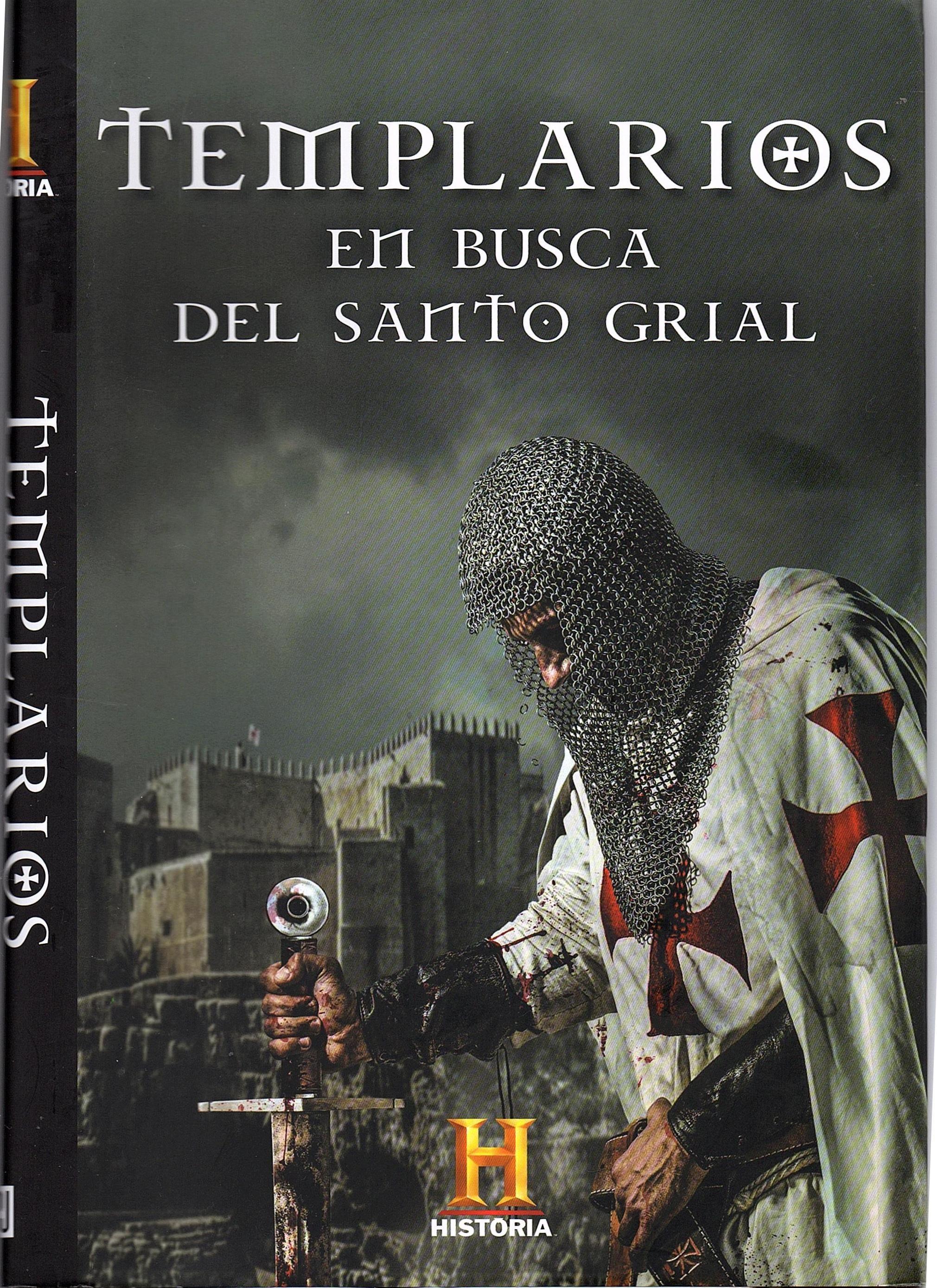 Templarios En Busca Del Santo Grial Templarios Caballeros Templarios Orden Del Temple