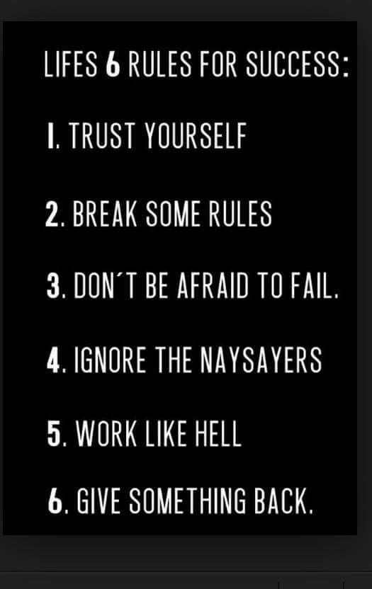 Life's 6 rules