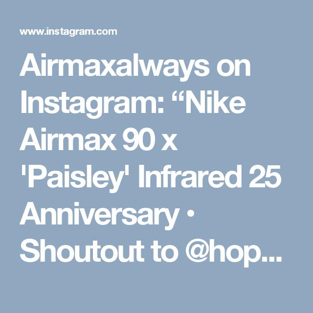 "Airmaxalways on Instagram: ""Nike Airmax 90 x 'Paisley"