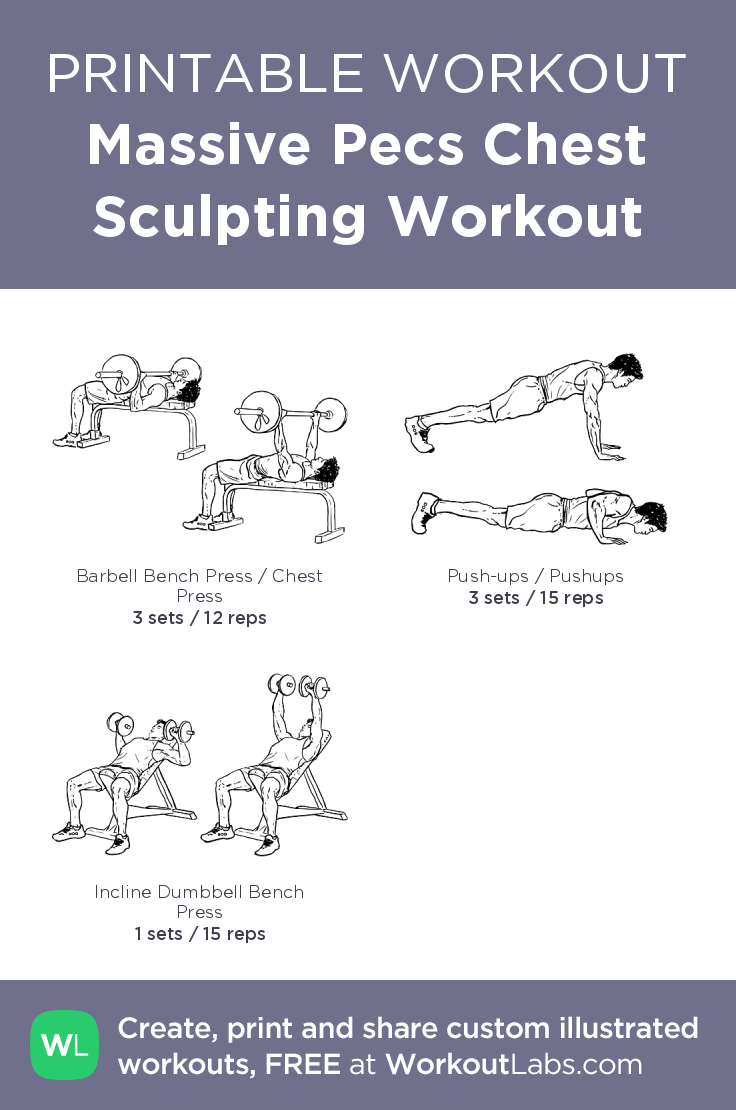 Massive Pecs Chest Sculpting Workout My Custom Exercise Plan Created At WorkoutLabs O