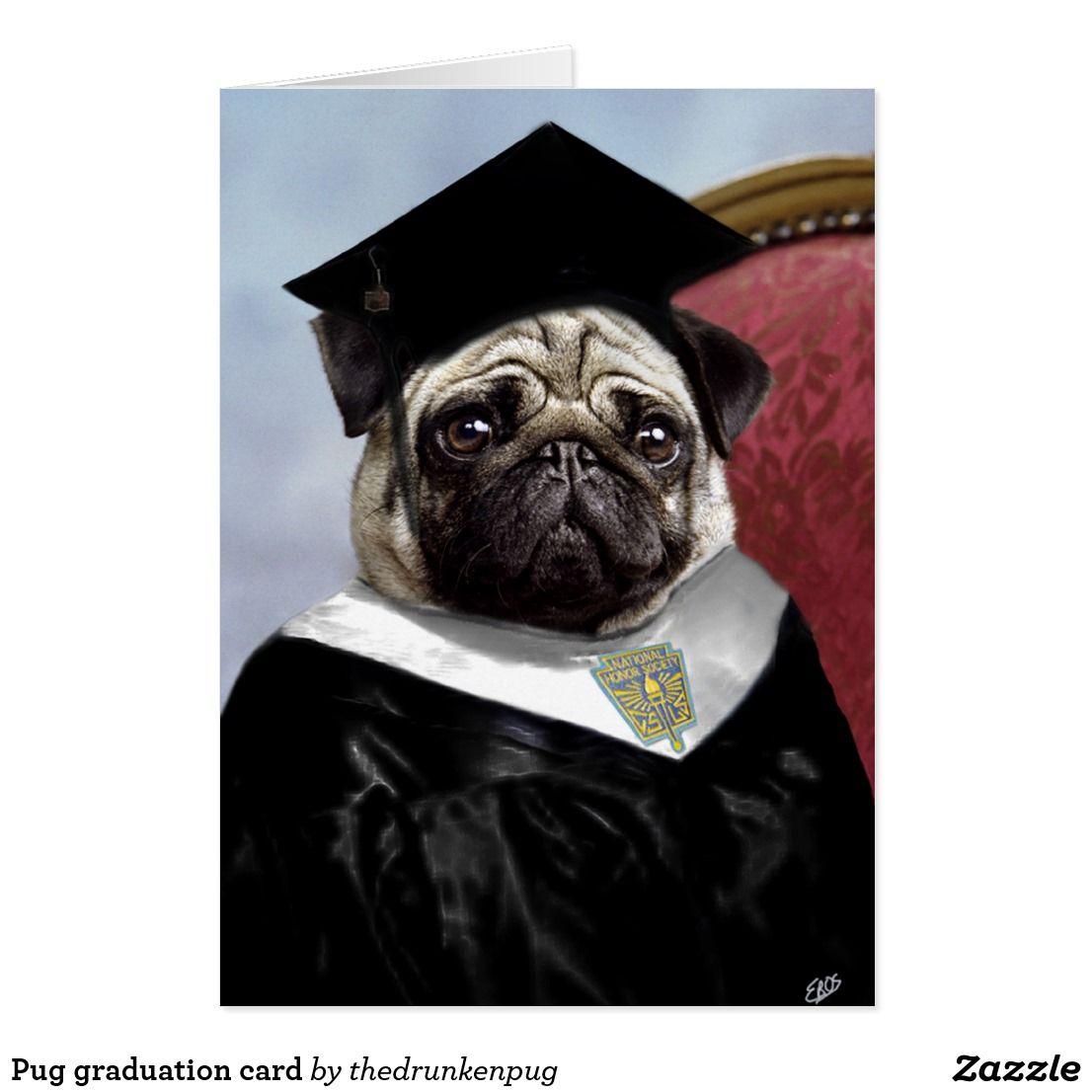 Pug Graduation Card Graduation Cards Dog Cat And Dog