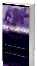 Decadent -- Shayla Black- XXX