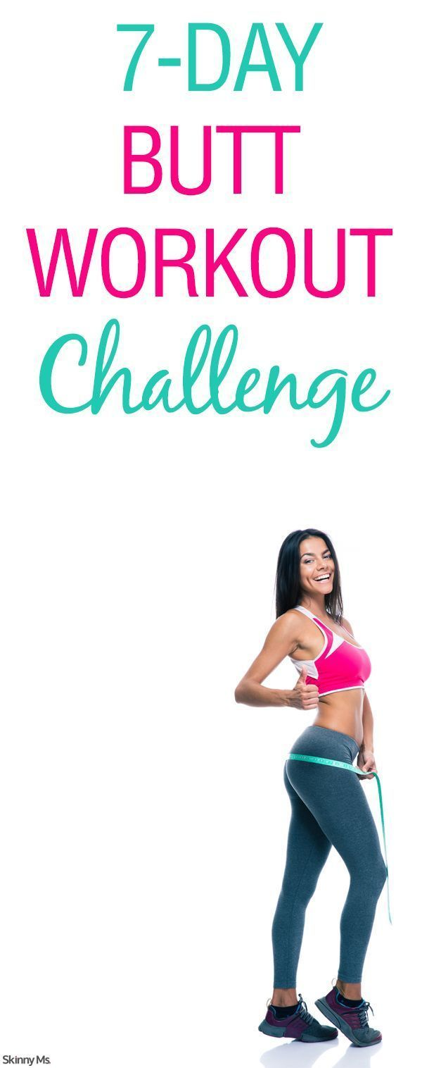 Booty work! This is the Skinny Ms. 7-Day Butt Workout Challenge.