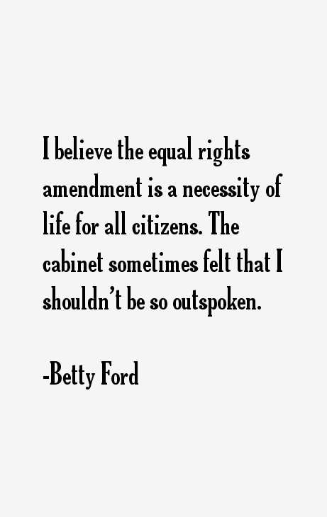 Betty Ford Quotes Sayings Ford Quotes Betty Ford Quotes Quotes