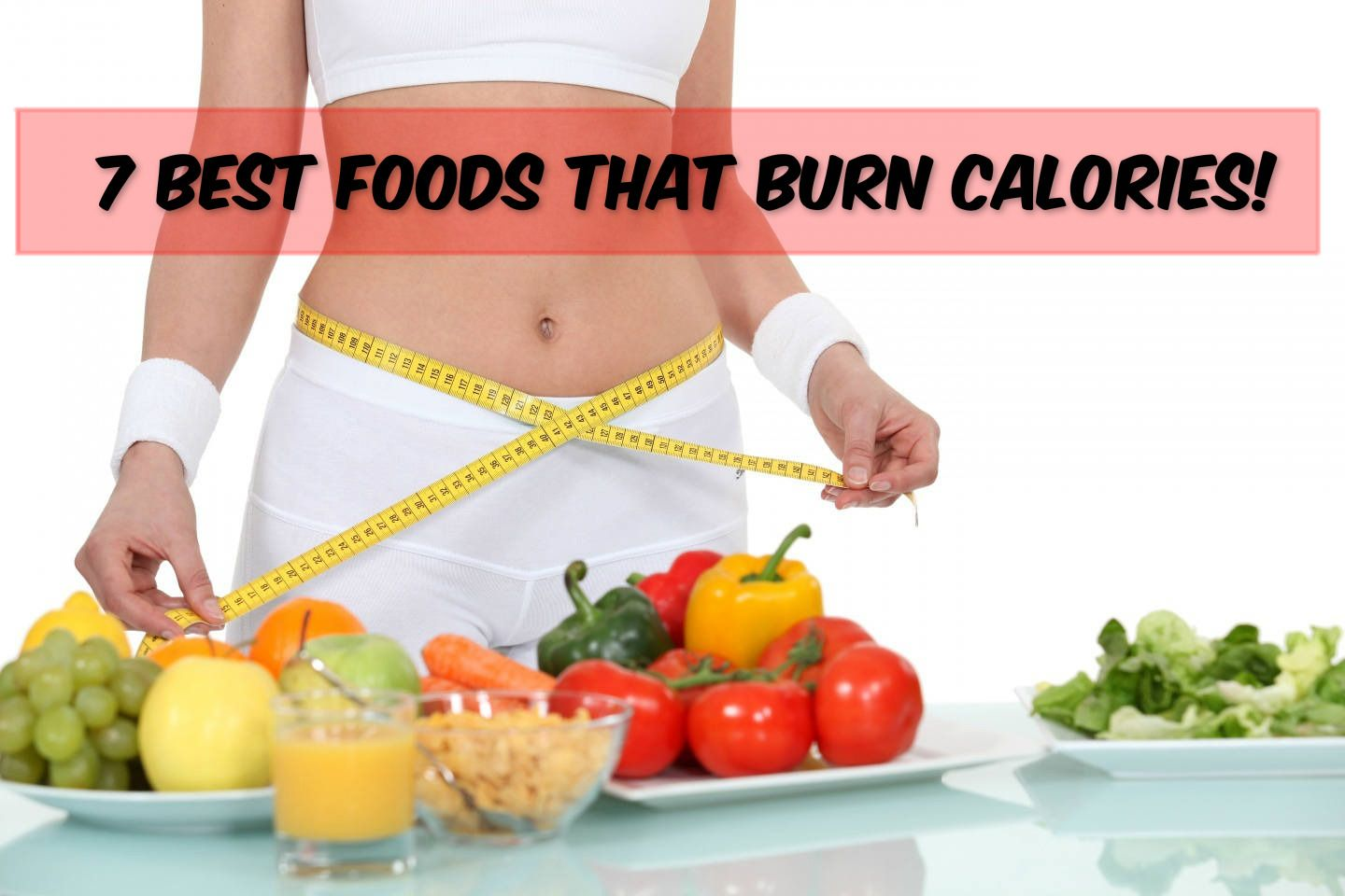 Here are the 7 best foods which burns calories faster! Check it out.