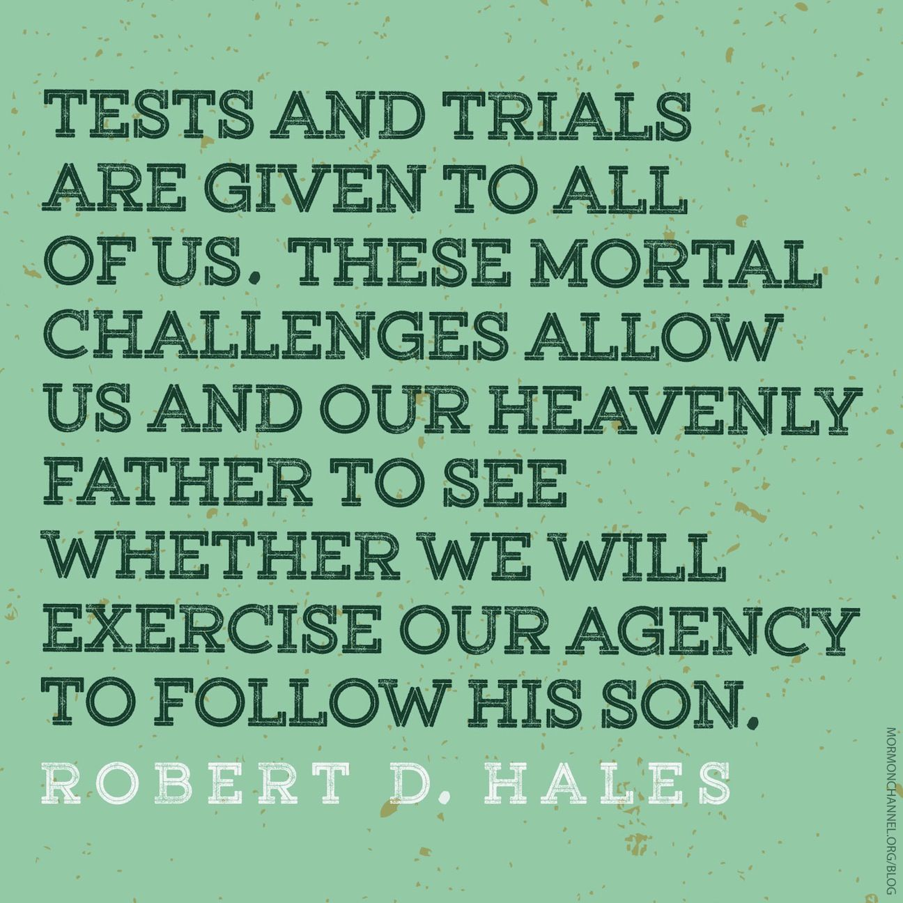 Tests And Trials Are Given To All Of Us Find Comfort In Your