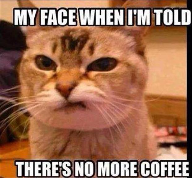 No more coffee