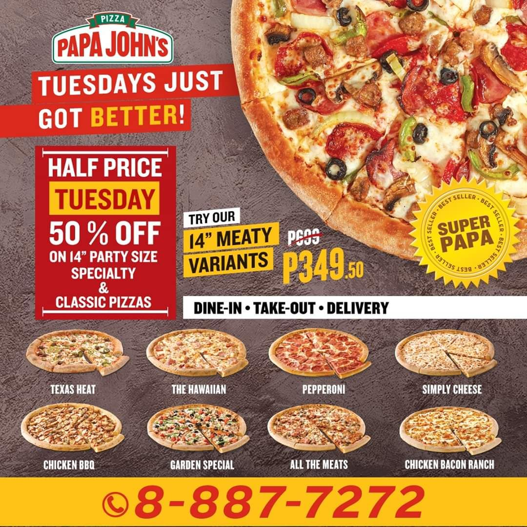 Papa Johns Half Price Tuesday Gives You As Much As 50 Off On 14 Party Sized Pizzas Papa Johns Classic Pizza Chicken Bacon