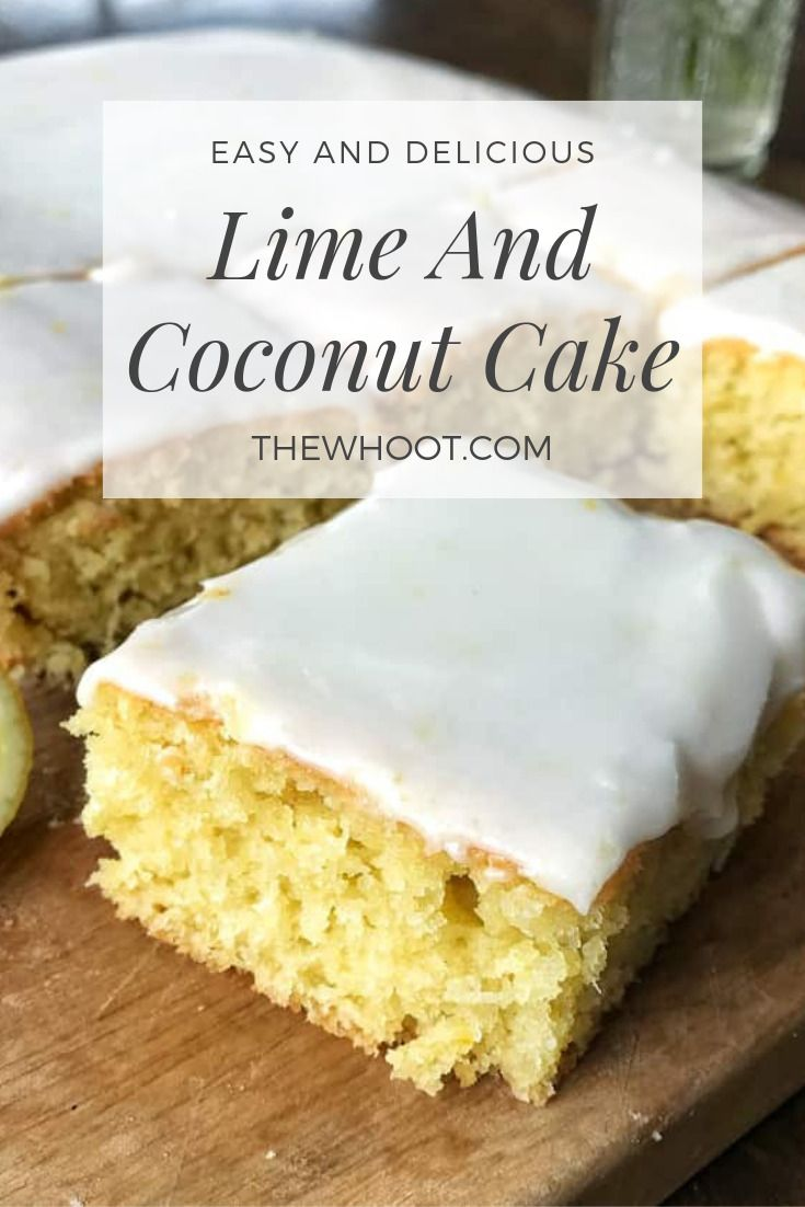 Lime And Coconut Cake Will Be A Favorite| The WHOot