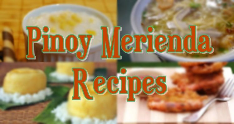 These Recipes Of Pinoy Merienda Or Filipino Snacks Are Quick And Easy Fit To Be Your Food During Afternoon Bonding With Family Filipino Snacks Snacks Recipes
