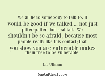 We All Need Someone To Love Quotes | Love Quotes Everyday