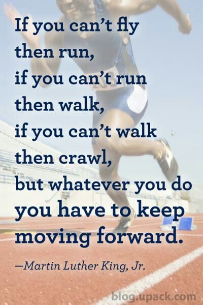 Upack Quote Unique Always Keep ~ Moving Forward  Ryan  Pinterest  Move Forward