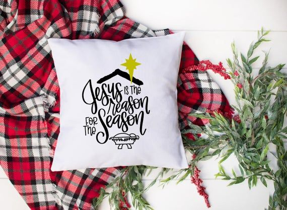 Jesus is the reason for the season Christmas pillow. Throw cushion. Decorative pillow. Farmhouse pillow. Winter decor pillow. Holiday decor