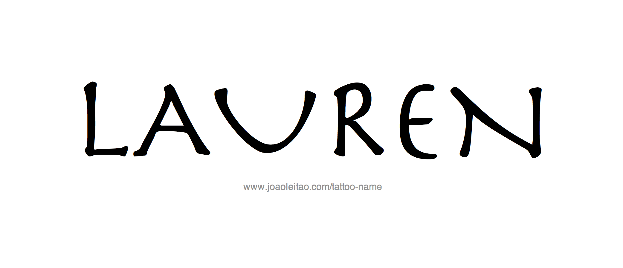 Lauren Name Tattoo Designs Name Tattoo Designs Tattoo Designs Name Tattoos
