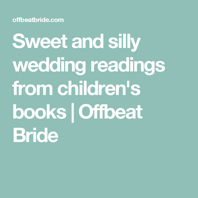 Sweet And Silly Wedding Readings From Children S Books
