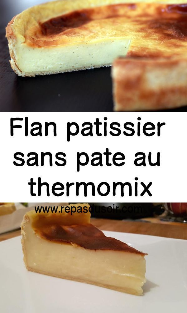 Flan patissier sans pate au thermomix #flanpatissier Flan patissier sans pate au thermomix #flanpatissier