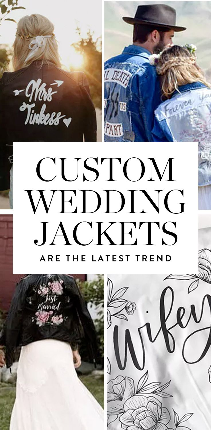 Custom Jackets Are the Latest Wedding Trend to Obsess Over | Wedding ...