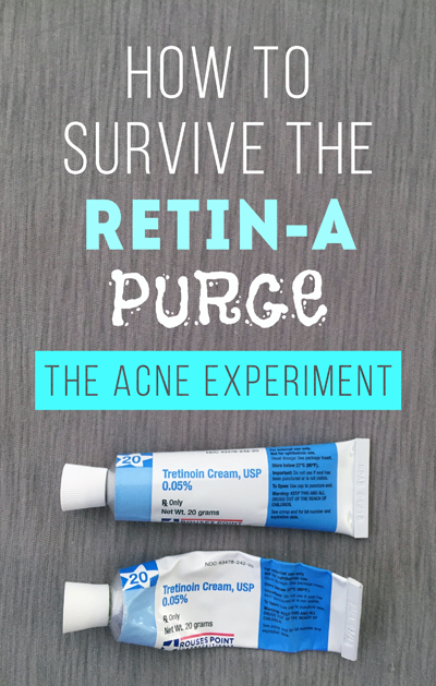 How to Use Retin-A & Survive the Purge :: The Acne